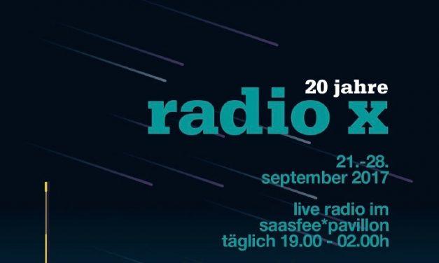 20 Jahre radio x im saasfee*pavillon 21.-28.9.2017 Frankfurt