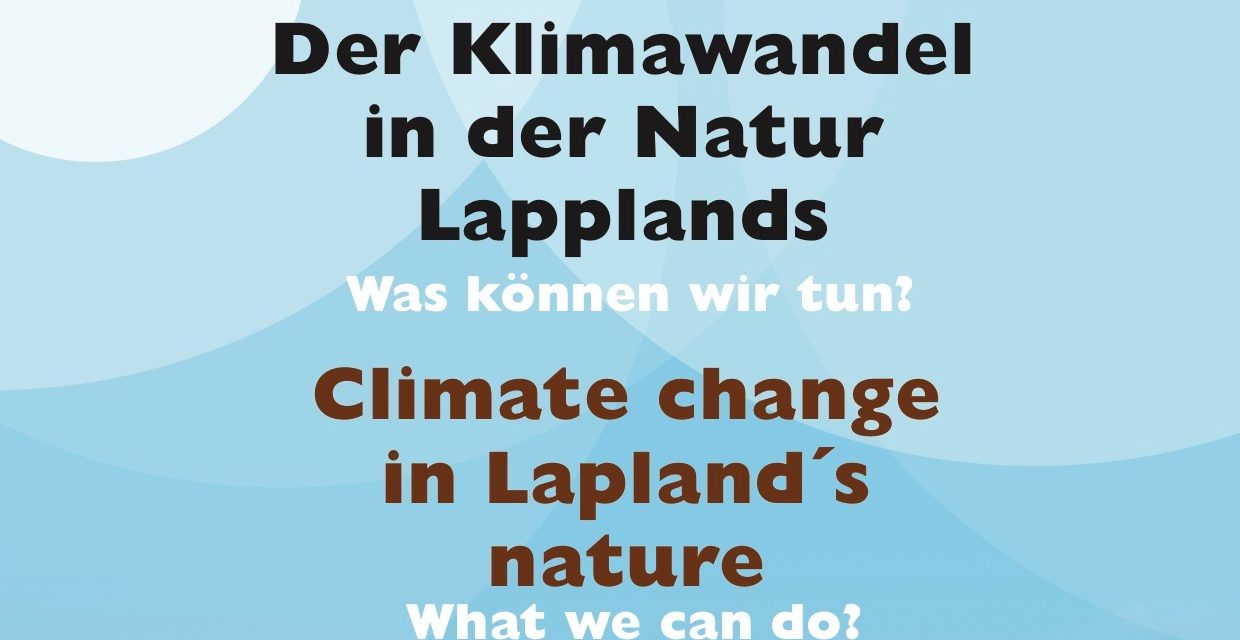 Climate change in Lapland's nature exhibition 18-29.6.2018 Frankfurt